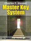 Master Key System - Robert C. Worstell, Charles F. Haanel