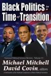 Black Politics in a Time of Transition - Michael Mitchell, David Covin