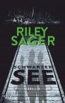 Schwarzer See - Riley Sager