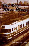 The New River Diary (Part Four: 1967-1992) - James L. Jones