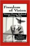 Freedom of Vision - Stephen B. Gladish, Robert Yehling