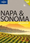 Napa & Sonoma Encounter - Alison Bing, Lonely Planet