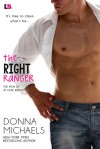The Right Ranger - Donna Michaels