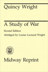 A Study of War - Quincy Wright
