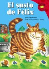 El Susto De Felix (Read It! Readers En Espanol) (Read It! Readers En Espanol) - Sol Robledo, Beccy Blake