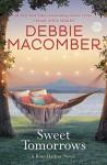 Sweet Tomorrows: A Rose Harbor Novel - Debbie Macomber