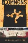 [ The Commons: Book 1: The Journeyman Peck, Michael Alan ( Author ) ] { Paperback } 2014 - Michael Alan Peck