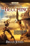 The Becoming: Book One of the Great Rift Trilogy - Bruce Jones