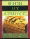 Rich by Choice: Seven Steps to Financial Success - Erlend Peterson