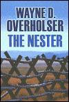 The Nester - Wayne D. Overholser