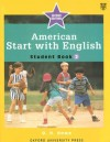 American Start with English: Student Book 2 - D.H. Howe