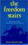 FREEDOM STAIRS The Story of Adam Lowry Rankin, Underground Railroad Conductor - Marilyn Seguin, Adolph Caso