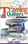 Free Stuff for Traveling Quilters on the Internet - Gloria Hansen