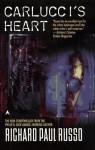 Carlucci's Heart - Richard Paul Russo