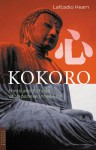 Kokoro: Hints and Echos of Japanese Inner Life - Lafcadio Hearn