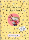 Just Grace and the Snack Attack - Charise Mericle Harper