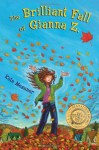 The Brilliant Fall of Gianna Z. - Kate Messner