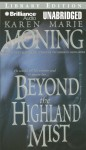 Beyond the Highland Mist - Karen Marie Moning, Phil Gigante