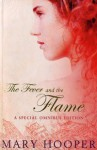 The Fever and the Flame - Mary Hooper