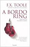 A bordo ring - F.X. Toole, S. Brogli, Fabio Paracchini