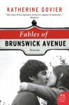 Fables of Brunswick Avenue: Stories - Katherine Govier