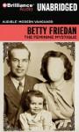 The Feminine Mystique (Audible Modern Vanguard) - Betty Friedan, Parker Posey