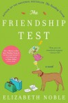 The Friendship Test - Elizabeth Noble