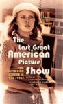 The Last Great American Picture Show - Thomas Elsaesser, Noel King, Alexander Horwath