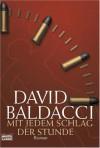 Mit Jedem Schlag Der Stunde - David Baldacci