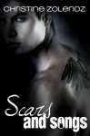 Scars and Songs - Christine Zolendz