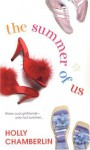 The Summer Of Us - Holly Chamberlin