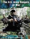 The U.S. Army Rangers at War - Michael Green, Gladys Green