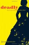 Deadly - Julie Chibbaro