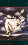 Sor Juana's Second Dream: A Novel - Alicia Gaspar De Alba, Francisco Benitez