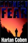 Darkest Fear - Jonathan Marosz, Harlan Coben
