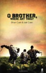 O Brother, Where Art Thou? - Joel Coen, Ethan Coen