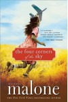 The Four Corners of the Sky: A Novel - Michael Malone