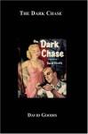 The Dark Chase aka Nightfall - David Goodis