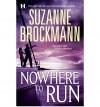 Nowhere to Run - Suzanne Brockmann