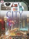City (DK Eyewitness) - Philip Steele