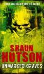 Unmarked Graves - Shaun Hutson