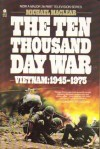 The Ten Thousand Day War - Michael Maclear