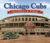 Chicago Cubs: Yesterday & Today - Saul Wisnia