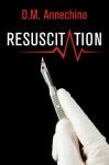 Resuscitation - D.M. Annechino