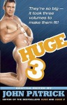 Huge 3 - John Patrick