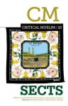 Critical Muslim 10: Sects - Ziauddin Sardar, Robin Yassin-Kassab