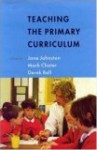 Teaching the Primary Curriculum - John Johnston