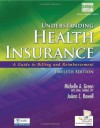 Understanding Health Insurance: A Guide to Billing and Reimbursement (with Cengage Encoderpro.com Demo Printed Access Card) - Michelle A Green