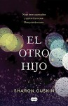 El otro hijo / The Forgetting Time: A Novel - Sharon Guskin