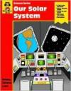 Our Solar System: Grade 2-3 - Jo Ellen Moore, Jepson
